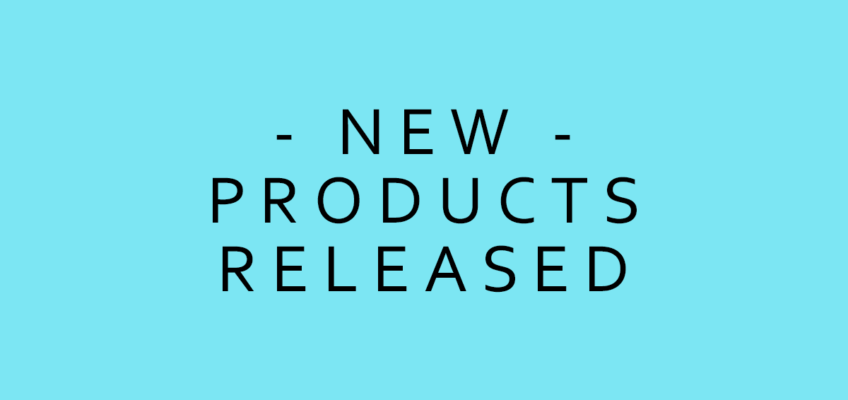 NEW & UPDATED PRODUCTS